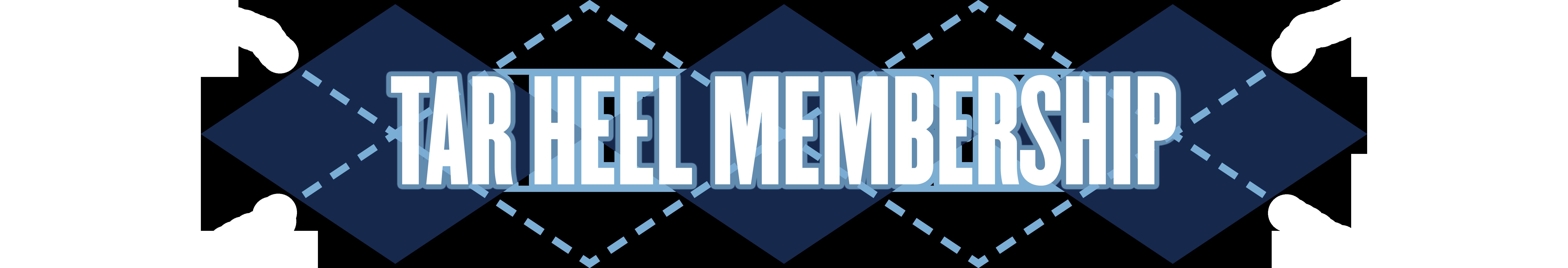 Tar Heel Membership